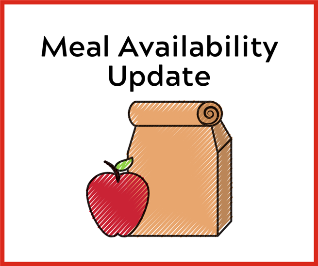 Meal Availability Update